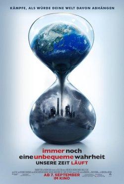 Immer noch eine unbequeme Wahrheit - Unsere Zeit läuft - Plakat zum Film