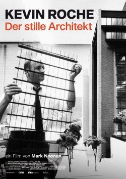 Kevin Roche - Der stille Architekt - Plakat zum Film