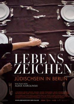 Lebenszeichen - Jüdischsein in Berlin - Plakat zum Film
