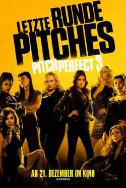 Pitch Perfect 3 - Plakat zum Film