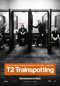 T2: Trainspotting - Plakat zum Film