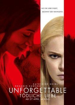 Unforgettable - Tödliche Liebe - Plakat zum Film