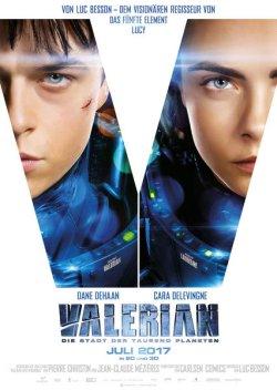 Valerian und die Stadt der tausend Planeten - Plakat zum Film