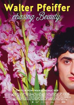 Walter Pfeiffer - Chasing Beauty - Plakat zum Film