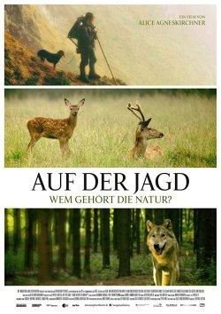 Auf der Jagd - Wem gehört die Natur? - Plakat zum Film