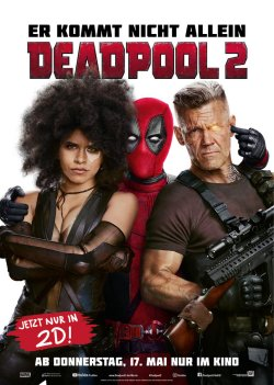 Deadpool 2 - Plakat zum Film