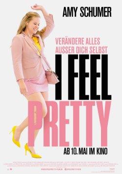 I Feel Pretty - Plakat zum Film