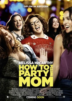 How To Party With Mom - Plakat zum Film