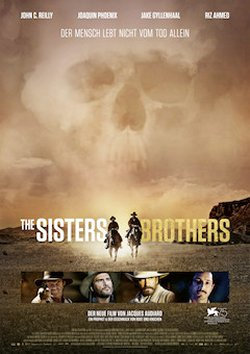 The Sisters Brothers - Plakat zum Film