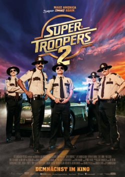Super Troopers 2 - Plakat zum Film