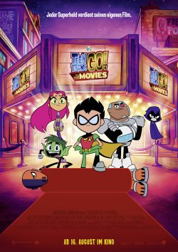 Teen Titans GO! To The Movies - Plakat zum Film