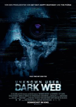 Unknown User: Dark Web - Plakat zum Film