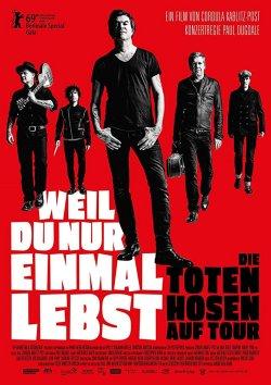 Weil du nur einmal lebst - Die Toten Hosen auf Tour - Plakat zum Film