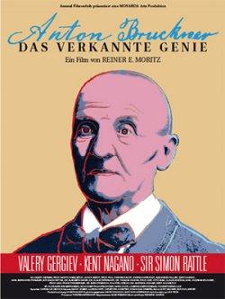 Anton Bruckner - Das verkannte Genie - Plakat zum Film