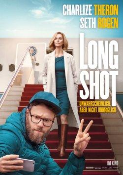 Long Shot - Unwahrscheinlich, aber nicht unmöglich - Plakat zum Film