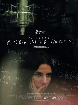 PJ Harvey - A Dog Called Money - Plakat zum Film