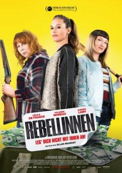 Rebellinnen - Leg dich nicht mit ihnen an! - Plakat zum Film