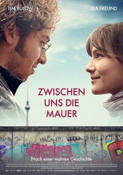 Zwischen uns die Mauer - Plakat zum Film
