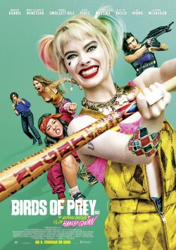 Birds Of Prey: The Emancipation Of Harley Quinn - Plakat zum Film
