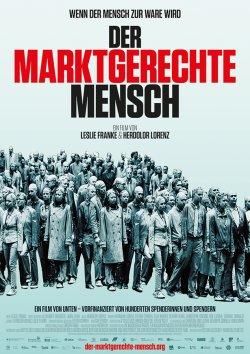 Der marktgerechte Mensch - Plakat zum Film