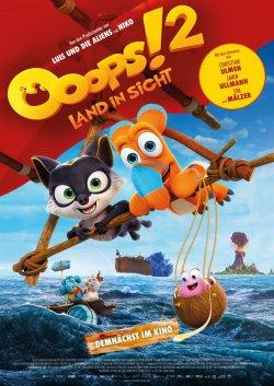 Ooops! 2 - Land in Sicht - Plakat zum Film