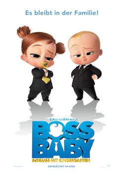 Boss Baby - Schluss mit Kindergarten - Plakat zum Film