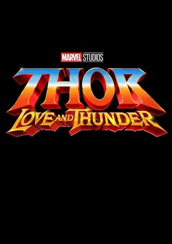 Thor: Love And Thunder - Plakat zum Film